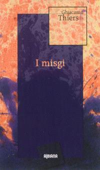 I misgi