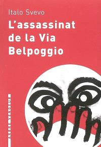 L'assassinat de la via Belpoggio : et autres nouvelles