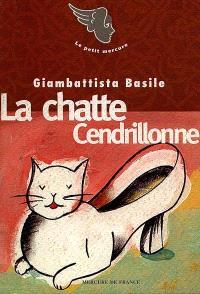La chatte Cendrillonne; Suivi de Visage; Suivi de Coeur fécondant