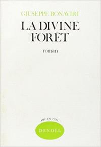 La divine forêt
