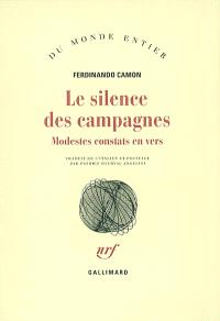 Le silence des campagnes : modestes constats en vers