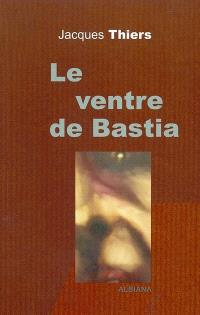 Le ventre de Bastia