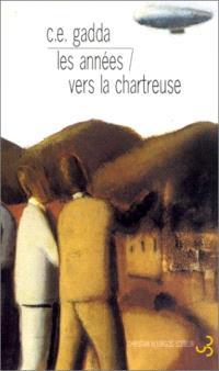 Les années; Vers la Chartreuse