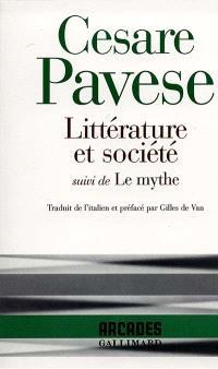 Littérature et société; Suivi de Le mythe