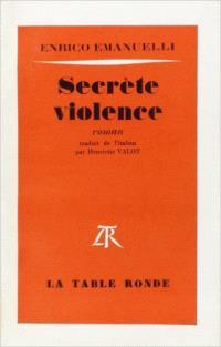 Secrète violence