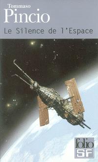 Le silence de l'espace