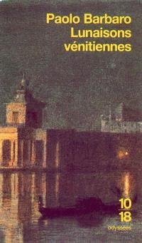 Lunaisons vénitiennes