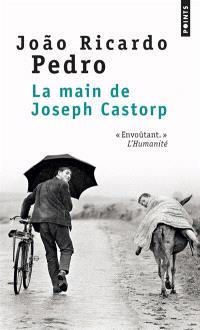La main de Joseph Castorp
