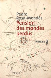 Pension des mondes perdus