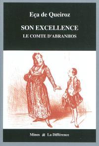 Son Excellence : le comte d'Abranhos