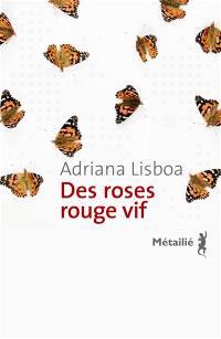 Des roses rouge vif
