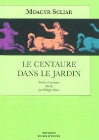 Le centaure dans le jardin