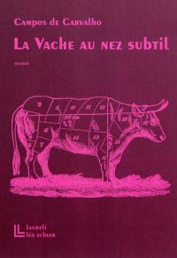 La vache au nez subtil
