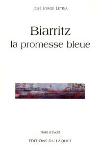 Biarritz : la promesse bleue