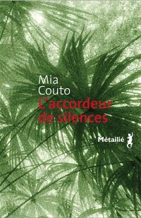 L'accordeur de silences