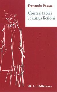 Contes, fables et autres fictions