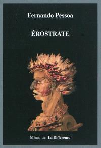 Erostrate : essai sur le destin de l'oeuvre littéraire