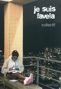 Je suis favela : courtes fictions, fiction augmentée