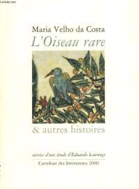 L'oiseau rare et autres histoires