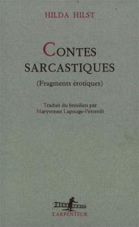 Contes sarcastiques : fragments érotiques