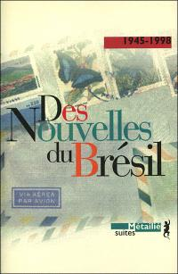 Des nouvelles du Brésil : 1945-1998