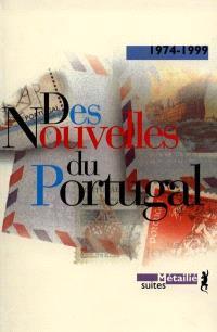 Des nouvelles du Portugal : 1974-1999