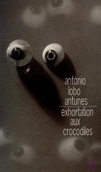 Exhortation aux crocodiles