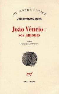 Joao Vencio, ses amours : tentative d'ambaquisme littéraire fait d'argot, de jargon et de termes grossiers
