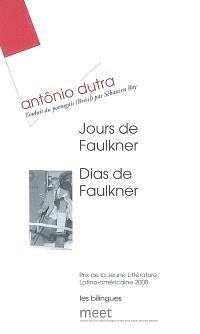 Jours de Faulkner = Dias de Faulkner