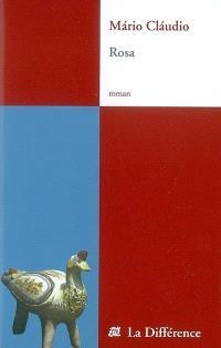 La trilogie de la main. Volume 3, Rosa