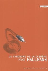 Le syndrome de la chimère