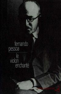 Oeuvres. Volume 8, Le violon enchanté : écrits anglais (vers et prose)