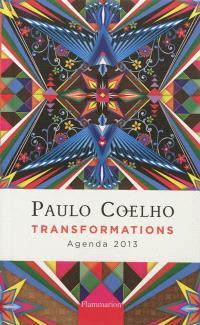 Paulo Coelho, transformations : agenda 2013