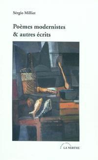 Poèmes modernistes et autres écrits : anthologie 1921-1932 : textes originaux français ou traduits du brésilien