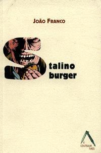 Stalinoburger; Suivi de Le 11 janvier 1986