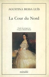 La Cour du Nord