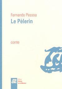 Le pèlerin : conte