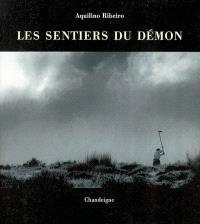 Les sentiers du démon = O Malhadinhas
