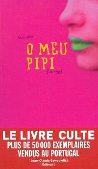 O meu pipi = Zizi : journal intime