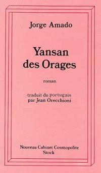 Yansan des orages : une histoire de sorcellerie : roman bahianais