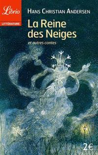 La reine des neiges : et autres contes