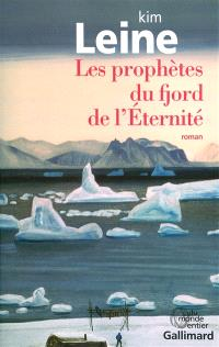 Les prophètes du fjord de l'Eternité