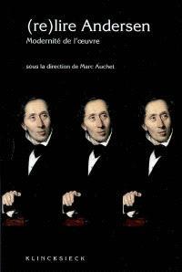 (Re)lire Andersen : modernité de l'oeuvre