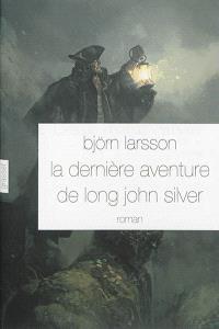 La dernière aventure de Long John Silver