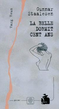 Varg Veum. Volume 3, La belle dormit cent ans