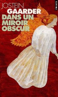 Dans un miroir, obscur