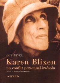 Karen Blixen, un conflit personnel irrésolu
