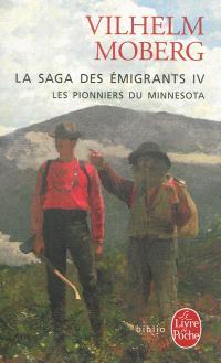 La saga des émigrants. Volume 4, Les pionniers du Minnesota