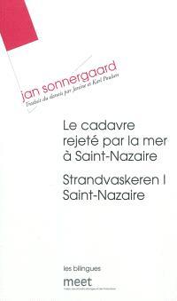 Le cadavre rejeté par la mer à Saint-Nazaire = Strandvaskeren I Saint-Nazaire