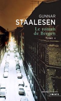 Le roman de Bergen, 1950, le zénith. Volume 2